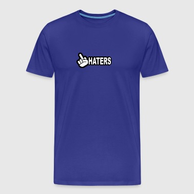 HATERS - Men's Premium T-Shirt