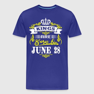 Kings are born on JUNE 28 - Men's Premium T-Shirt