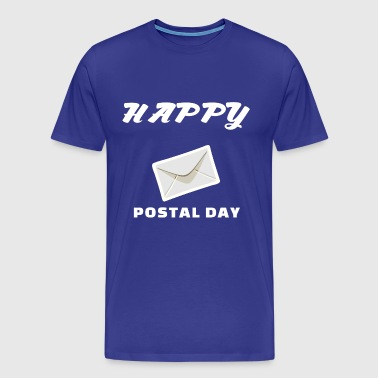 Happy postal day - National Postal Worker Day - Men's Premium T-Shirt