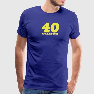 40 ounce Stacked Logo Skate/Streetwear - Men's Premium T-Shirt