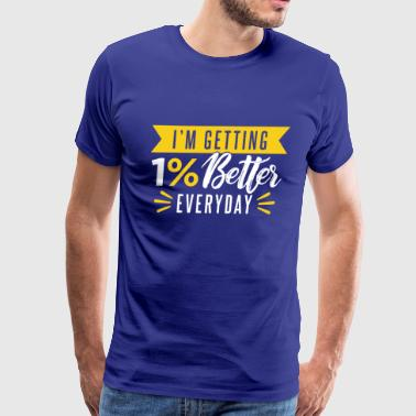 motivated to be better - Men's Premium T-Shirt