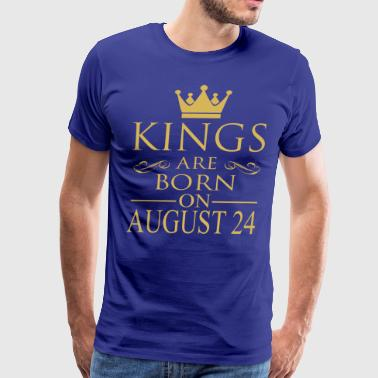 Kings are born on August 24 - Men's Premium T-Shirt
