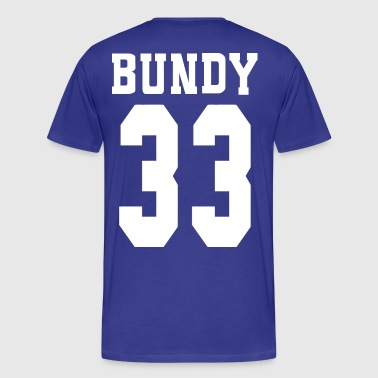 bundy 33 - Men's Premium T-Shirt