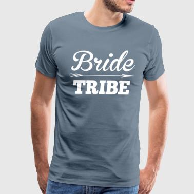 Bride Tribe BridesMaid Groom Wedding - Men's Premium T-Shirt