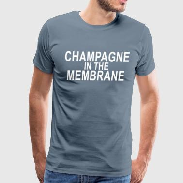 champagne_in_the_membrane_ - Men's Premium T-Shirt