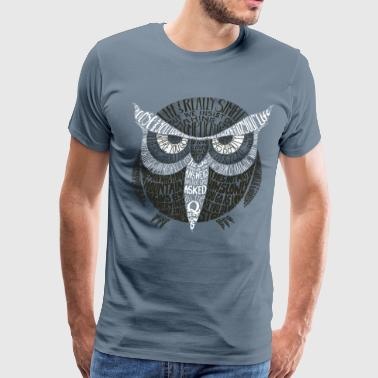 Wise old owl says - Men's Premium T-Shirt