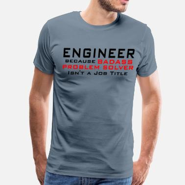 Badass Engineer - Men's Premium T-Shirt