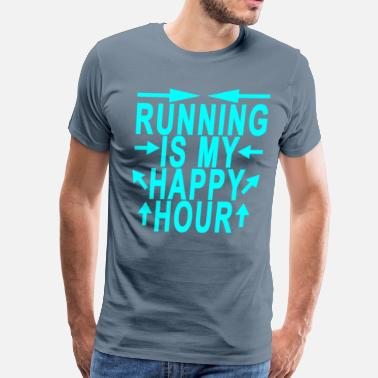 Running Is My Happy Hour running_is_my_happy_hour_ - Men's Premium T-Shirt