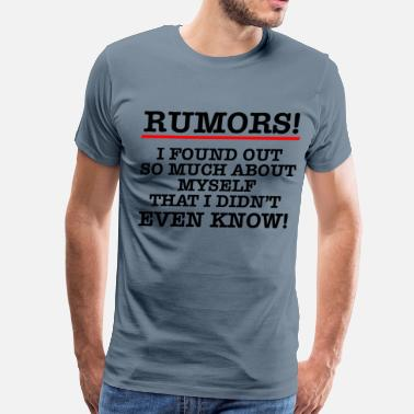 Rumors RUMORS - Men's Premium T-Shirt