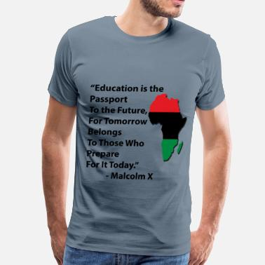 Malcolm X Education Tee with RBG A - Men's Premium T-Shirt