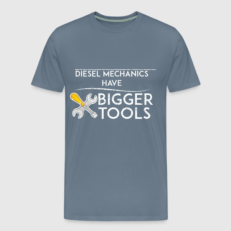 Diesel Mechanic - Diesel mechanics have bigger too - Men's Premium T-Shirt