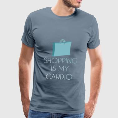 Cardio - Shopping is my cardio - Men's Premium T-Shirt
