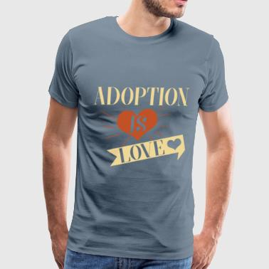 Adoption Adoption - Adoption is Love - Men's Premium T-Shirt
