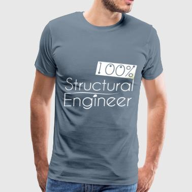 Structural engineer - 100% Structural engineer - Men's Premium T-Shirt