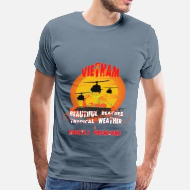 War Vietnam - Vietnam beautiful beaches tropical weath - Men's Premium T-Shirt