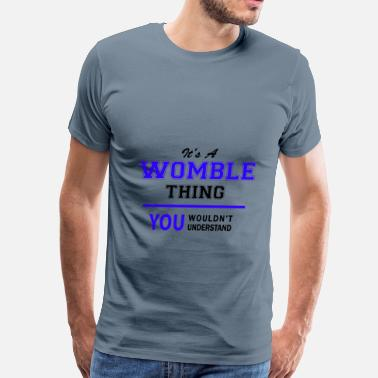 Womble womble thing, you wouldn't understand - Men's Premium T-Shirt