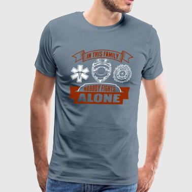 In the family noboy fightsc alone - Men's Premium T-Shirt