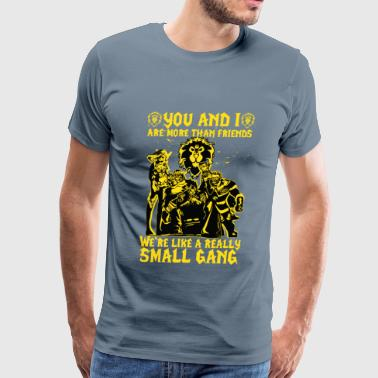 WoW-We're like a really Small Gang t-shirt - Men's Premium T-Shirt