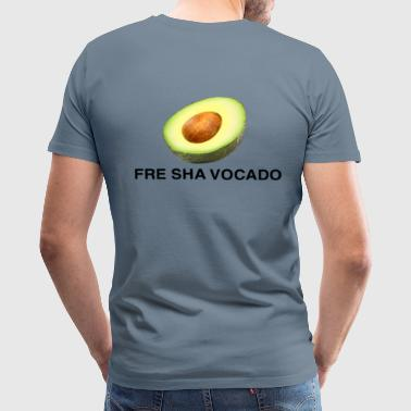 FRE SHA VOCADO - Men's Premium T-Shirt