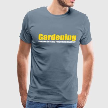 Gardening CrossFit - Men's Premium T-Shirt