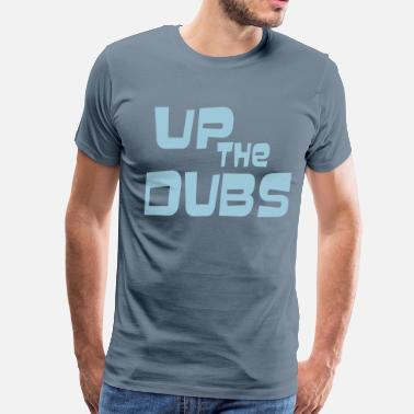 Up The Dubs UP THE DUBS - Men's Premium T-Shirt