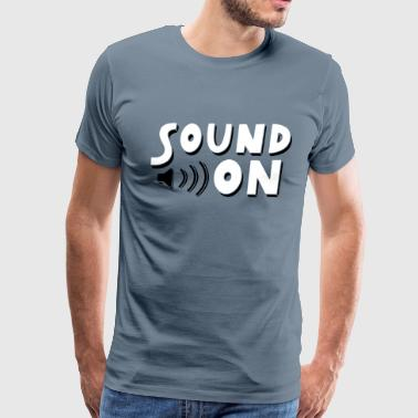 Sound On - Men's Premium T-Shirt