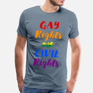 Civil Rights Movement GAY-RIGHTS-ARE-CIVIL-RIGH - Men's Premium T-Shirt