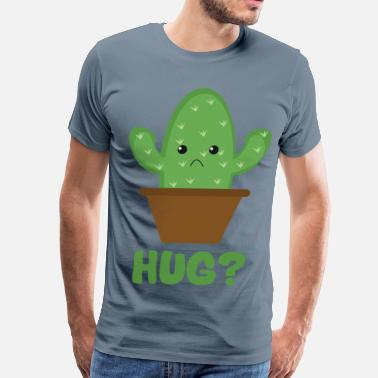 Sad Cactus Hug? (Sad Prickly Cactus) - Men's Premium T-Shirt