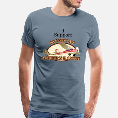 Meyer I Support - Music at Meyer's Ranch - Men's Premium T-Shirt