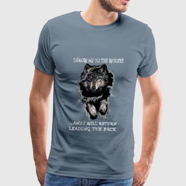 wolves - throw me to the wolves - Men's Premium T-Shirt