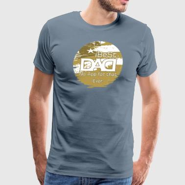 i Best Dad - Men's Premium T-Shirt