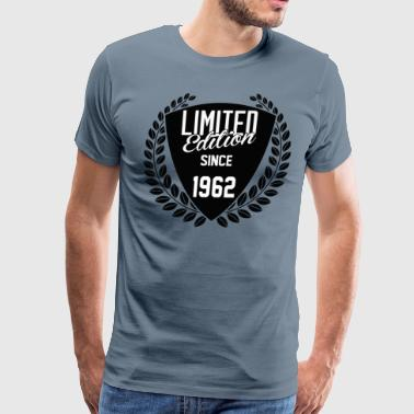 1962 Limited Edition Limited Edition Since 1962 - Men's Premium T-Shirt