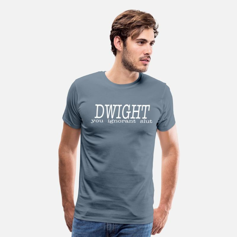 The Office T-Shirts - Dwight You Ignorant Slut - Men's Premium T-Shirt steel blue