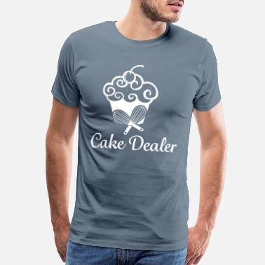 Edition Cake Shirts / funny Cake Shirts / Cake Dealer - Men's Premium T-Shirt