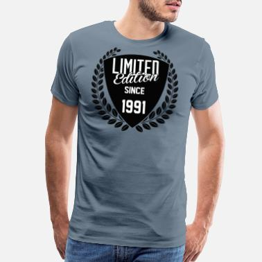 1991 Limited Edition Limited Edition Since 1991 - Men's Premium T-Shirt