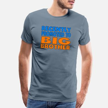 Promoted To Big Brother Recently Promoted To Big Brother - Men's Premium T-Shirt
