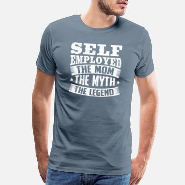 Unemployed Meme Self Employed Design Quote The Legend - Men's Premium T-Shirt
