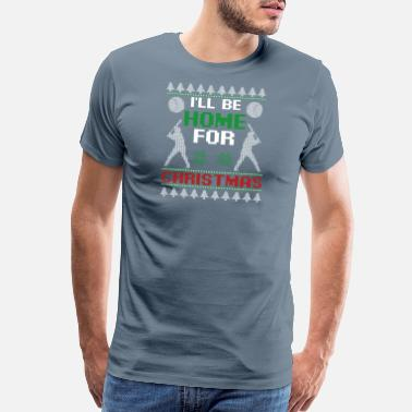 Body I'll Be Home for Christmas Softball Baseball Coach - Men's Premium T-Shirt