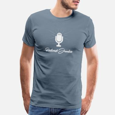 Radio Podcast Junkie Microphone Funny Podcasters - Men's Premium T-Shirt