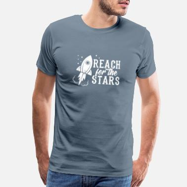 Earth Perfect Universe Design Quote Reach For The Stars - Men's Premium T-Shirt