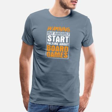 Group Meme Board Games Design Quote Talking About Board - Men's Premium T-Shirt