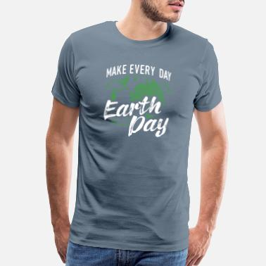 Recycling Great Recycling Design Quote Everyday Earth Day - Men's Premium T-Shirt