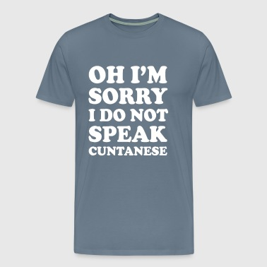 I'm Sorry I Don't Speak   anese Crude T-shirt - Men's Premium T-Shirt