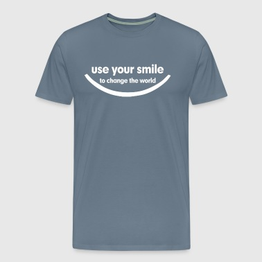 Use Your Smile To Change The World - Men's Premium T-Shirt