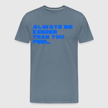 BE-KINDER-BLUE - Men's Premium T-Shirt