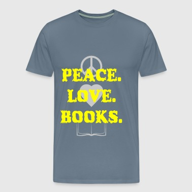 Peace - Peace Love Books - Men's Premium T-Shirt