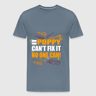 Poppy - If poppy can't fix it no one can! - Men's Premium T-Shirt