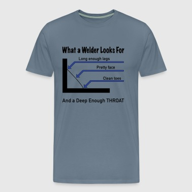 What a welder looks for - Men's Premium T-Shirt