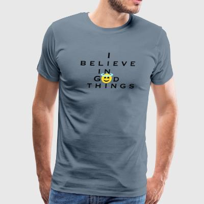 I Believe In God Things Smiley Face Christian Tee - Men's Premium T-Shirt