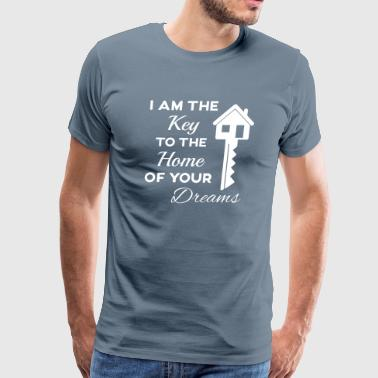 Real Estate- I'm the Key to the Home of your Dream - Men's Premium T-Shirt